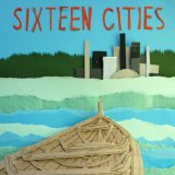 Miscellaneous Lyrics Sixteen Cities