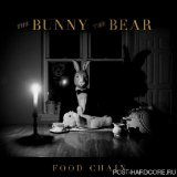 FOOD CHAIN Lyrics The Bunny The Bear