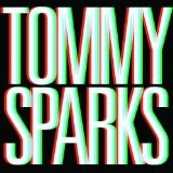 Tommy Sparks Lyrics Tommy Sparks
