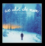 Miscellaneous Lyrics We Shot The Moon