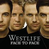 Face to Face Lyrics Westlife