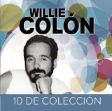 10 de Coleccion Lyrics Willie Colon