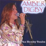 Music from the Honky Tonks Lyrics Amber Digby