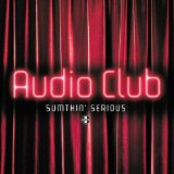 Sumthin' Serious, Pt. 1 (Single) Lyrics Audio Club