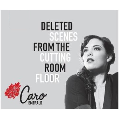 CARO EMERALD - DELETED SCENES FROM THE CUTTING ROOM FLOOR ALBUM LYRICS