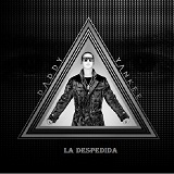 La Despedida (Single) Lyrics Daddy Yankee