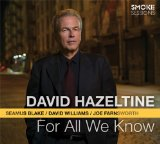 For All We Know Lyrics David Hazeltine