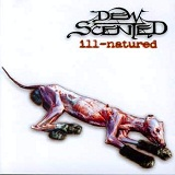 Ill-Natured Lyrics Dew-Scented