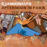 Afternoon In Paris Lyrics Djangonauts