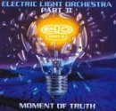 Moment Of Truth Lyrics Electric Light Orchestra