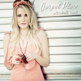 Gospel Plow Lyrics Elizabeth Cook