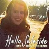 My Best Friend EP Lyrics Hello Saferide