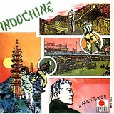 L'Aventurier Lyrics Indochine