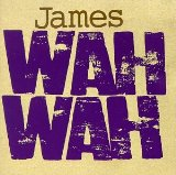 Wah Wah Lyrics James