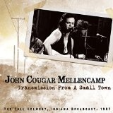 Transmission From A Small Town Lyrics John Mellencamp