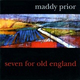 Seven For Old England Lyrics Maddy Prior