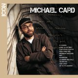 Icon Lyrics Michael Card