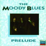 Prelude Lyrics MOODY BLUES