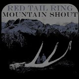 II. Mountain Shout Lyrics Red Tail Ring