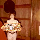 Sweet Lights Lyrics Sweet Lights