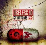 Symptoms Lyrics Useless ID