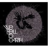 We Fell To Earth Lyrics We Fell To Earth