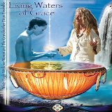 Living Waters of Grace Lyrics White Eagle Medicine Woman