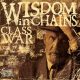 Class War Lyrics Wisdom In Chains