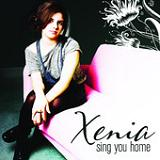 Sing You Home (EP) Lyrics Xenia