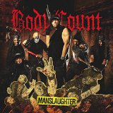 MANSLAUGHTER Lyrics Body Count