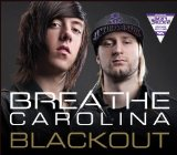 Blackout (Single) Lyrics Breathe Carolina