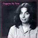 Doggone My Time Lyrics Cathy Fink