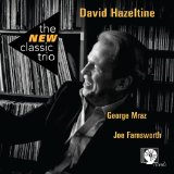 The New Classic Trio Lyrics David Hazeltine