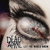 Let the World Know Lyrics Dead By April