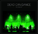 In Concert Lyrics Dead Can Dance
