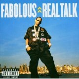 Real Talk Lyrics Fabulous