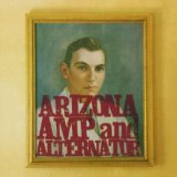 Arizona Amp And Alternator Lyrics Howe Gelb