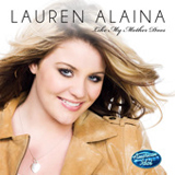 Like My Mother Does (American Idol Performance) (Single) Lyrics Lauren Alaina