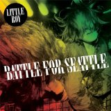 Battle for Seattle Lyrics Little Roy