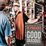 Good Gracious Lyrics M-Phazes