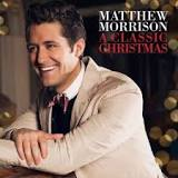 A Classic Christmas (EP) Lyrics Matthew Morrison