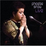 Live Lyrics Phoebe Snow