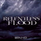 Stand Lyrics Relentless Flood