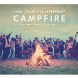 Campfire Lyrics Rend Collective Experiment