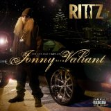 Life and Times of Jonny Valiant Lyrics Rittz