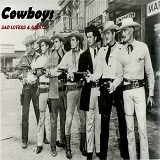 Cowboys (Single) Lyrics Sad Lovers & Giants
