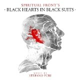 Black Hearts in Black Suits Lyrics Spiritual Front