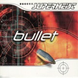 Bullet - EP Lyrics Superheist