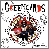 Fascination Lyrics The Greencards