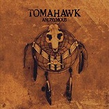 Anonymous Lyrics Tomahawk